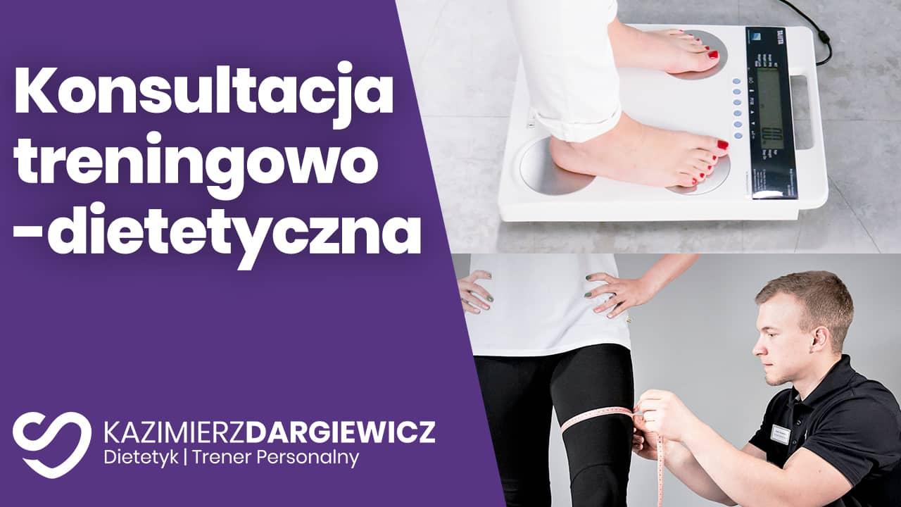 konsultacja treningowo-dietetyczna warszawa Kazimierz Dargiewicz